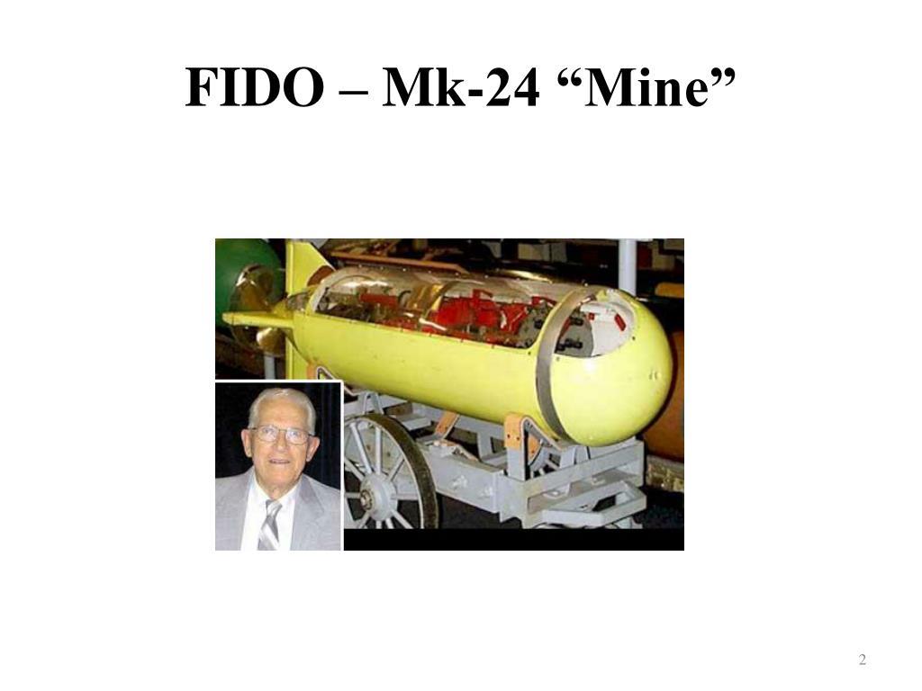 "FIDO – Mk-24 ""Mine"""