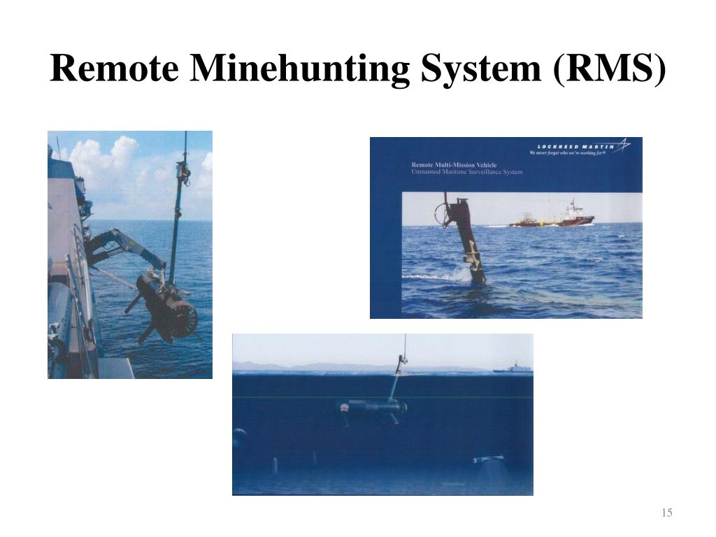 Remote Minehunting System (RMS)