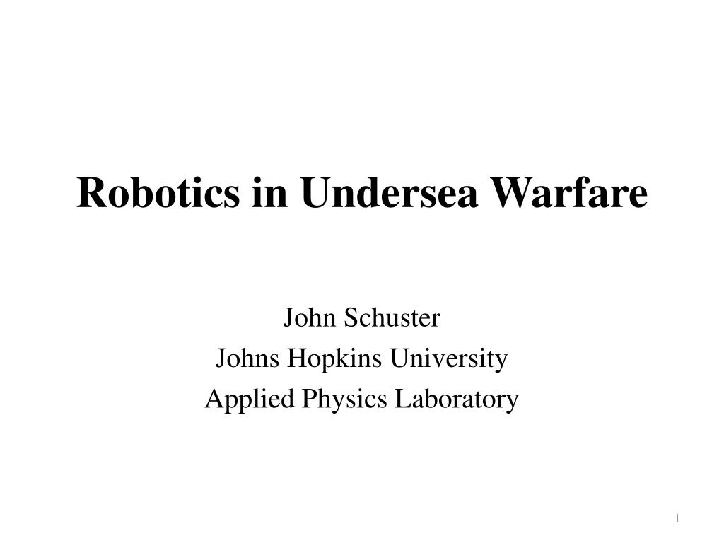 Robotics in Undersea Warfare
