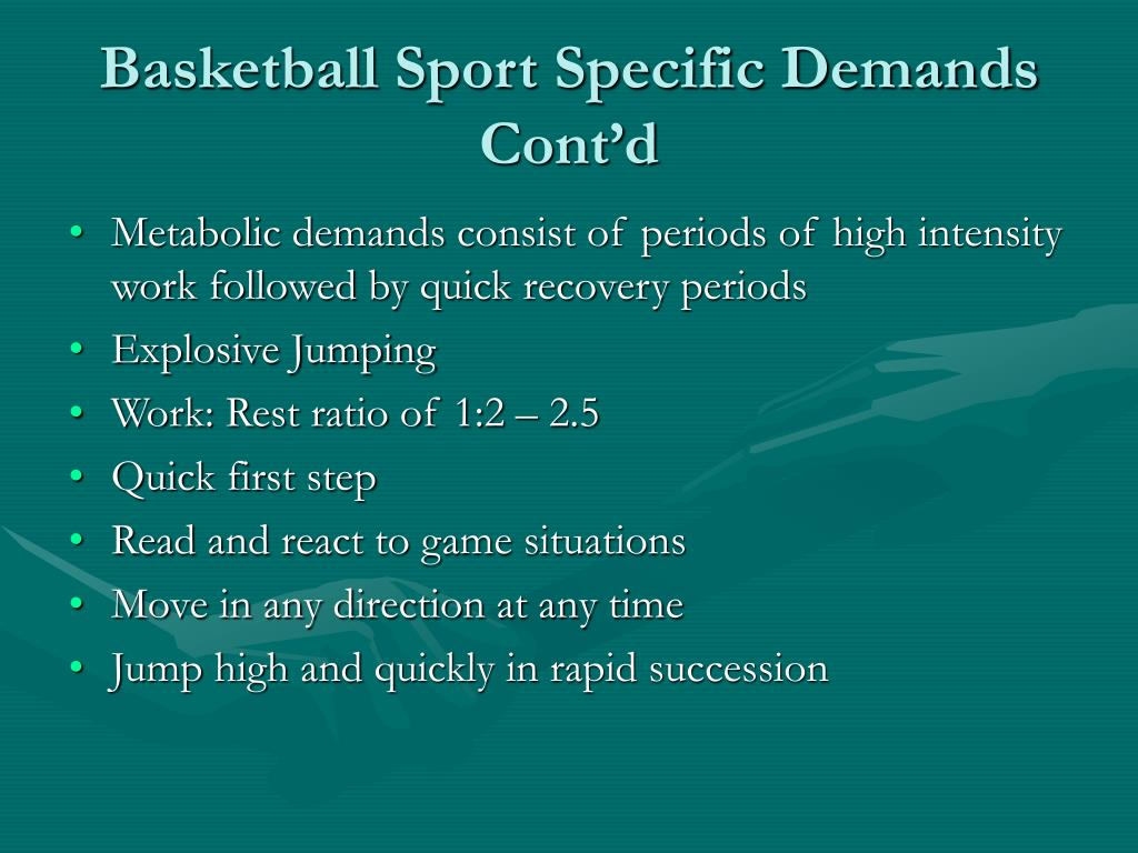 Basketball Sport Specific Demands Cont'd