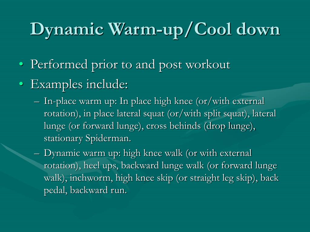 Dynamic Warm-up/Cool down