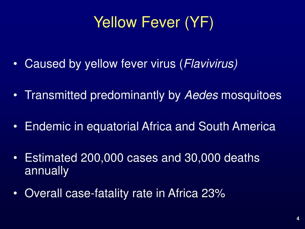 Yellow Fever (YF)