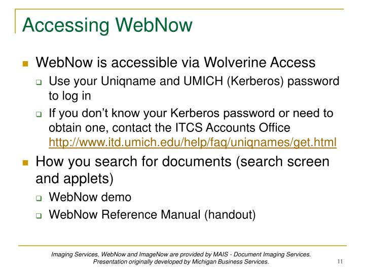 Accessing WebNow