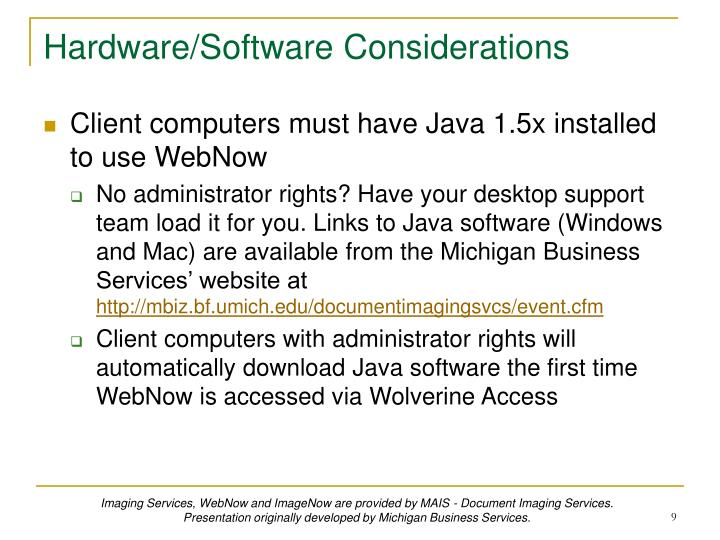 Hardware/Software Considerations