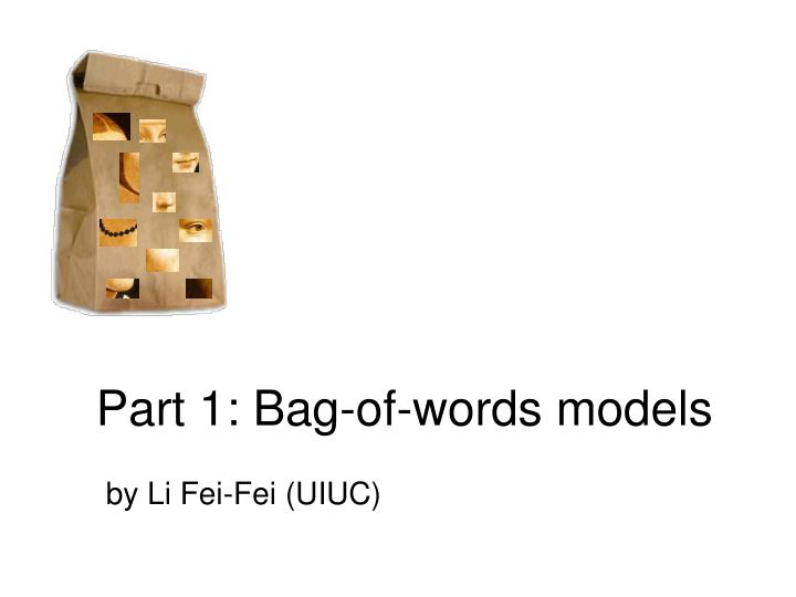 Part 1 bag of words models