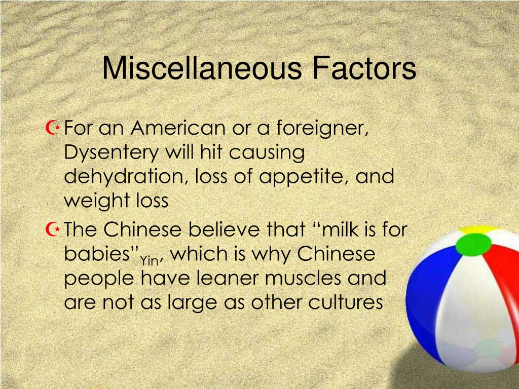 Miscellaneous Factors