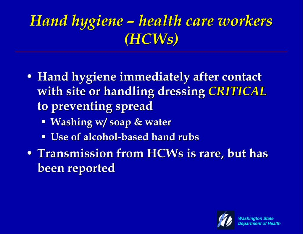 Hand hygiene – health care workers (HCWs)