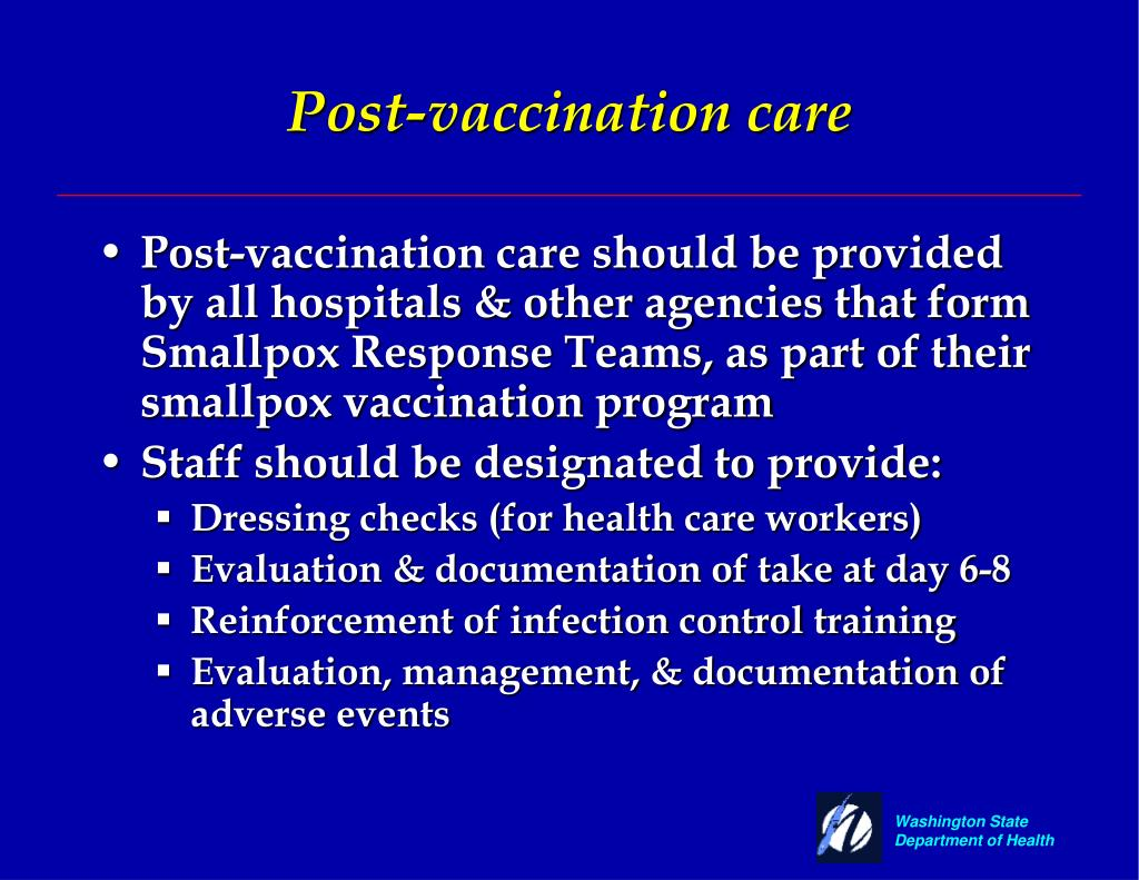 Post-vaccination care