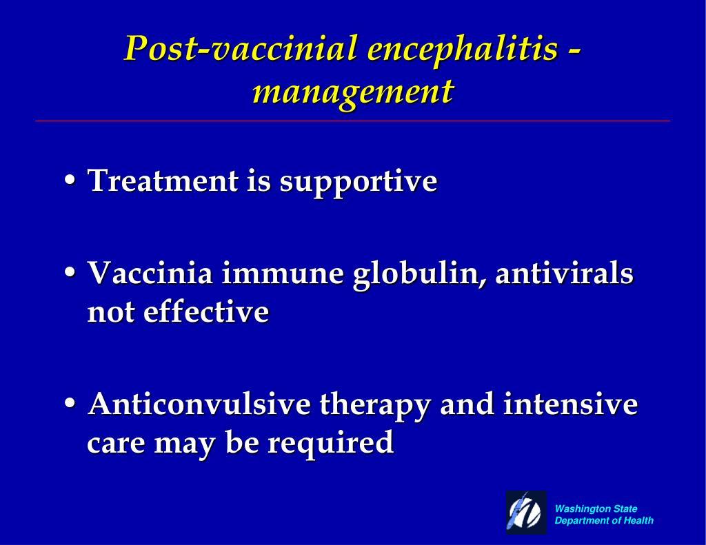 Post-vaccinial encephalitis - management