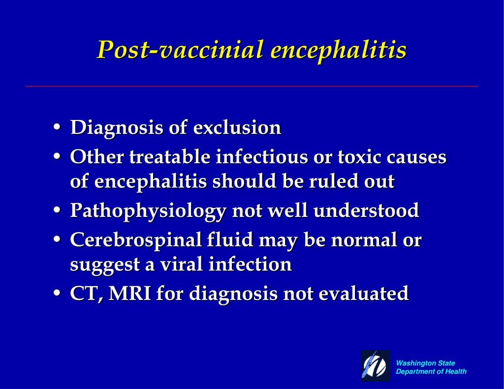 Post-vaccinial encephalitis