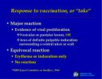 response to vaccination or take