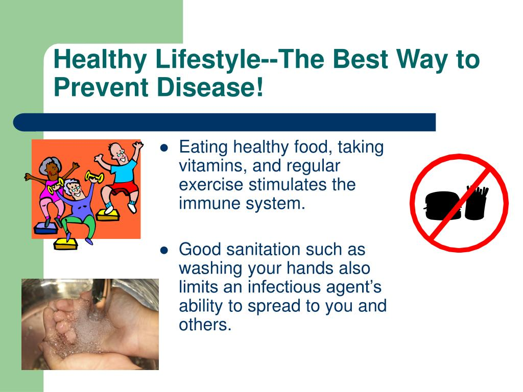 Healthy Lifestyle--The Best Way to Prevent Disease!