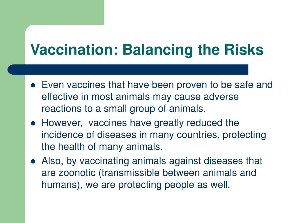 Vaccination: Balancing the Risks