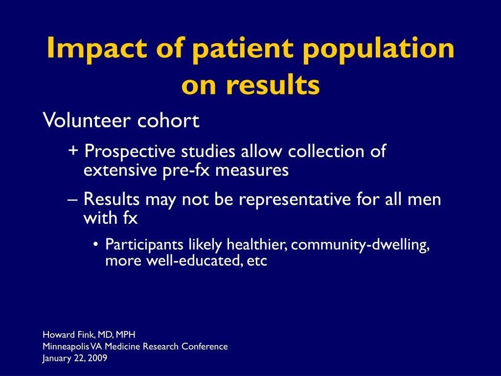 Impact of patient population on results