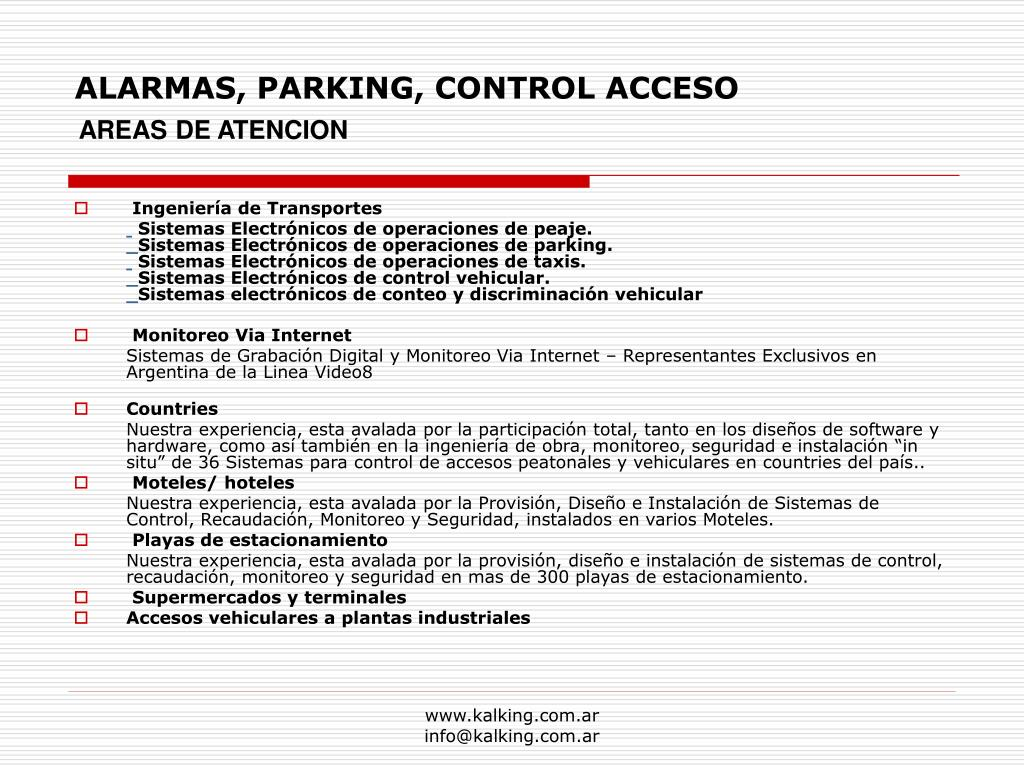 ALARMAS, PARKING, CONTROL ACCESO