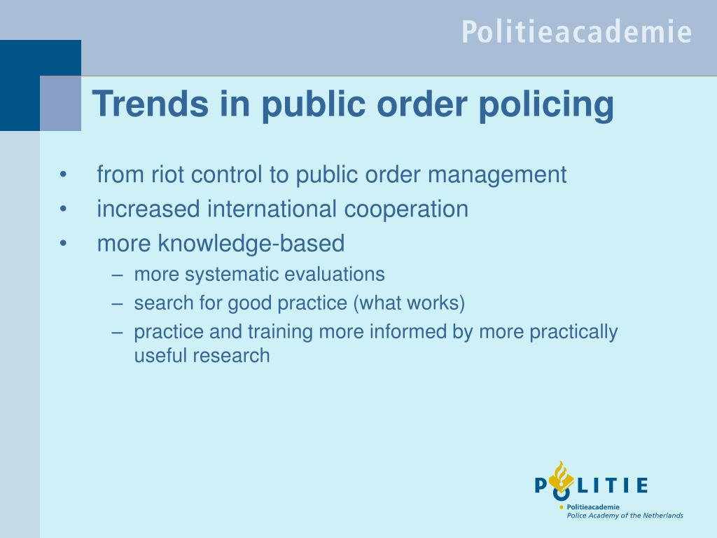 Trends in public order policing