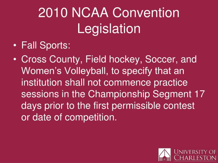 2010 ncaa convention legislation