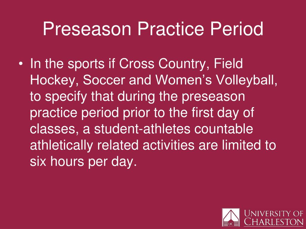 Preseason Practice Period