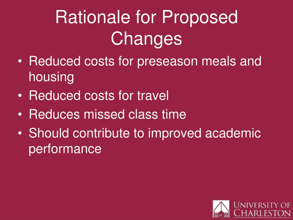 Rationale for Proposed Changes