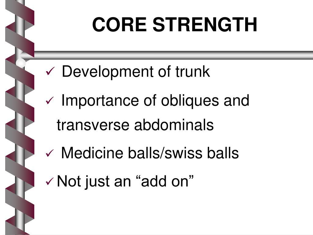 CORE STRENGTH