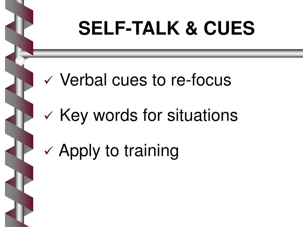 SELF-TALK & CUES