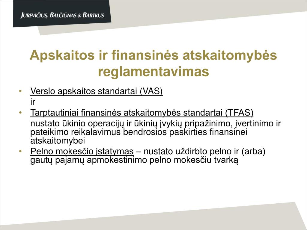 Apskaitos ir finansinės atskaitomybės reglamentavimas