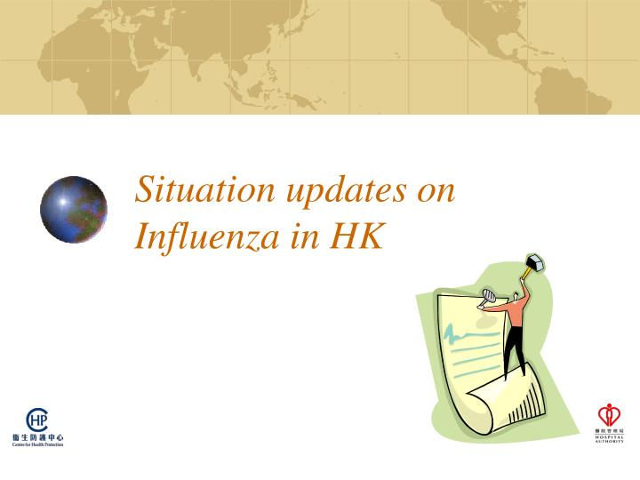 Situation updates on influenza in hk