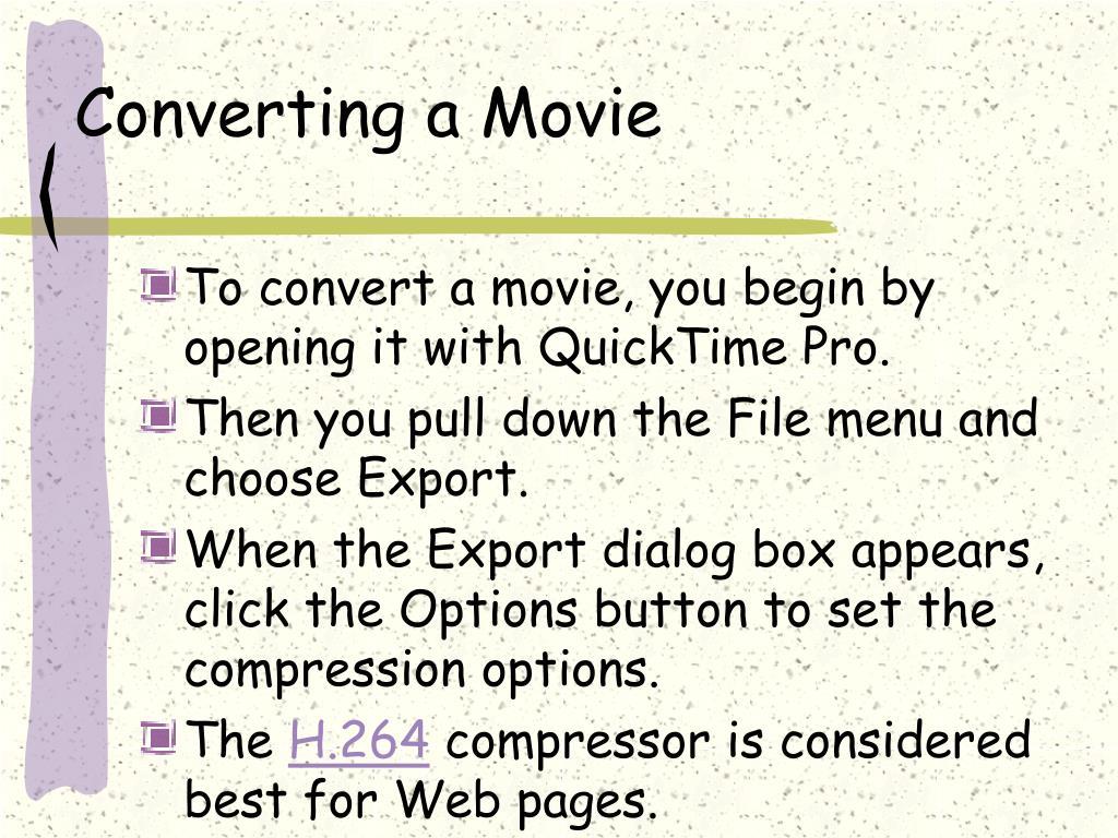 Converting a Movie