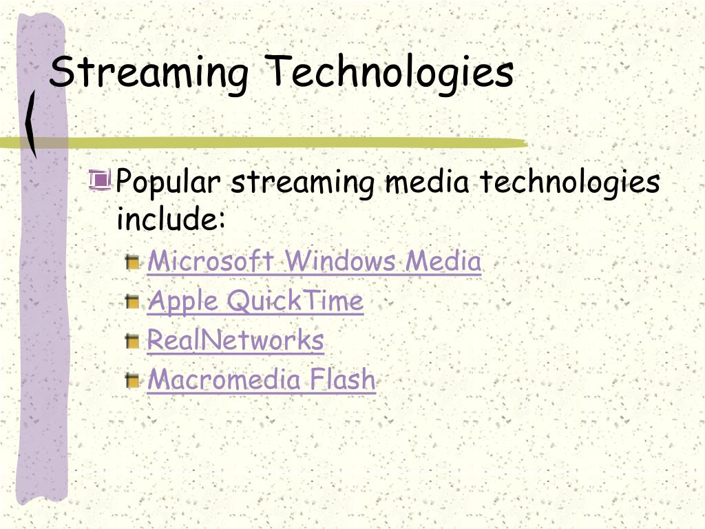 Streaming Technologies