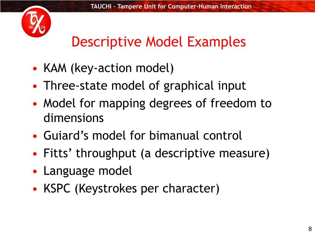 Descriptive Model Examples