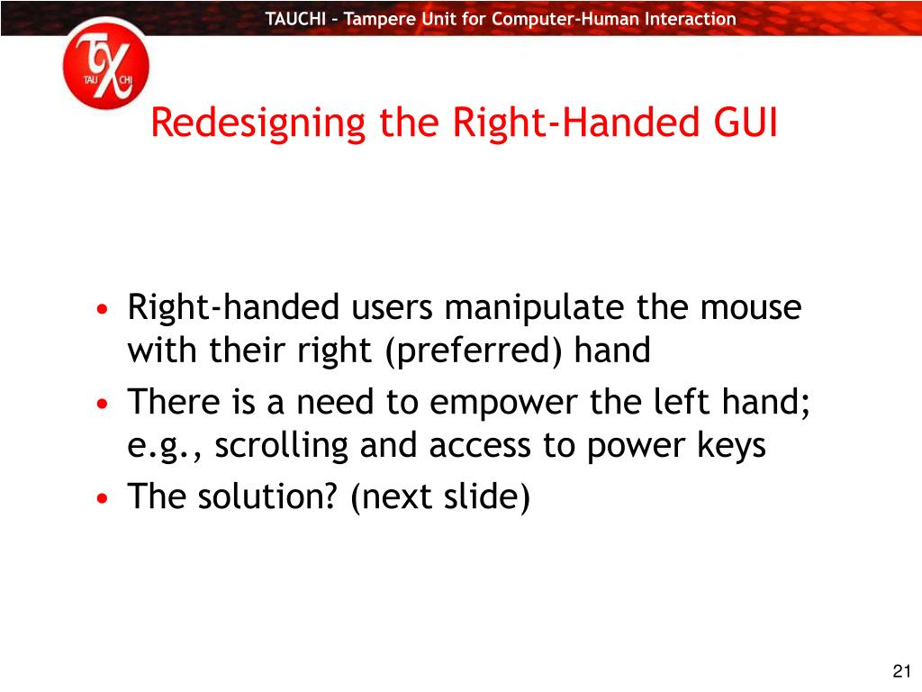 Redesigning the Right-Handed GUI