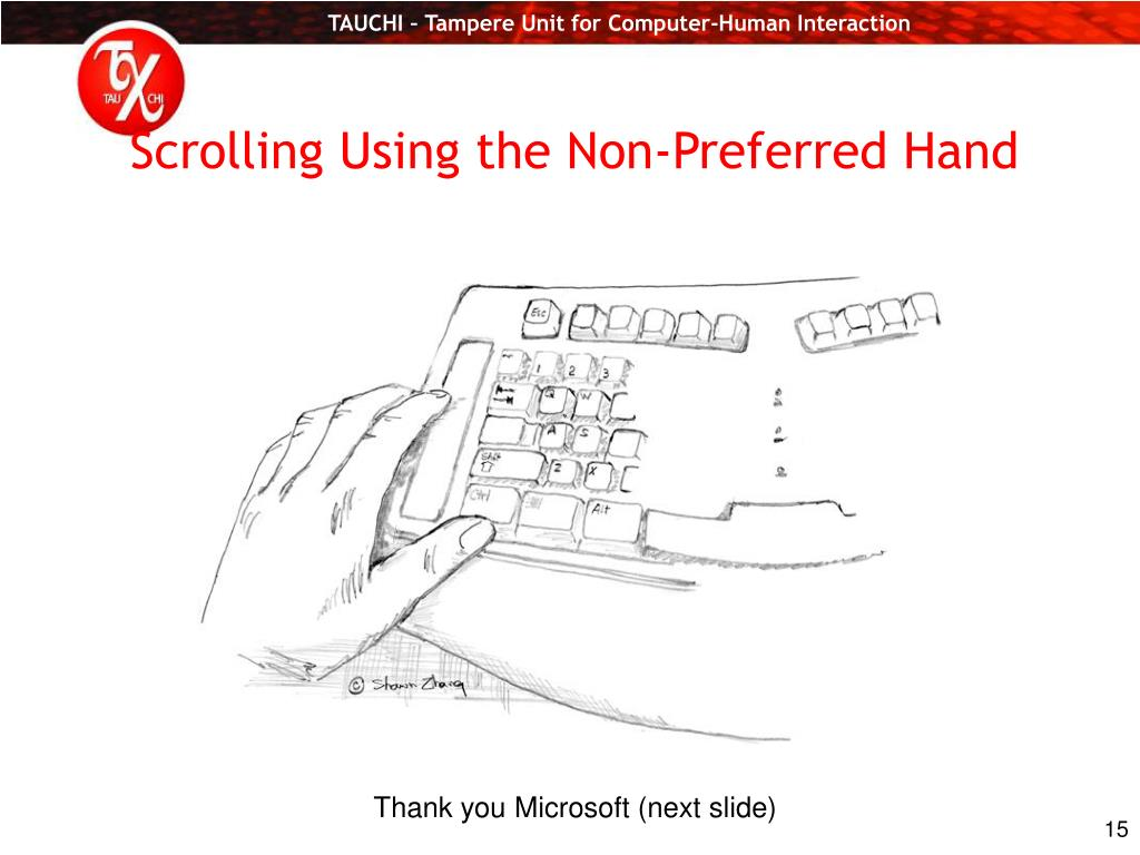 Scrolling Using the Non-Preferred Hand