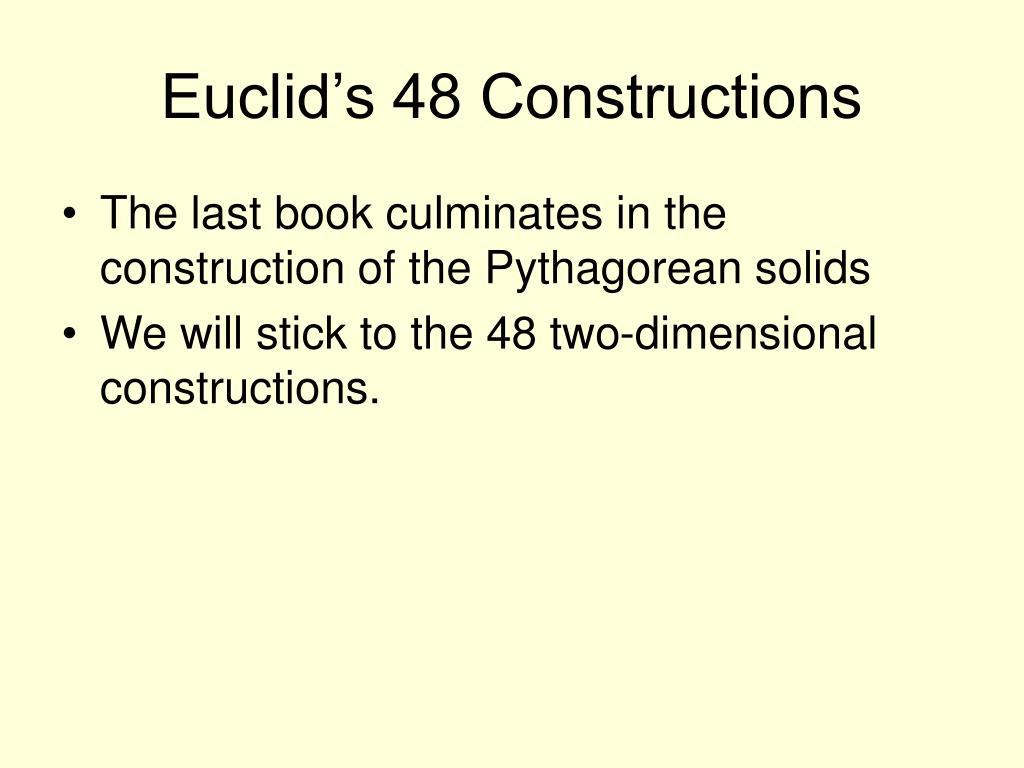 Euclid's 48 Constructions