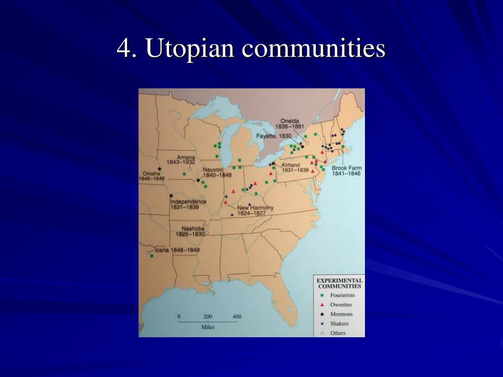 4. Utopian communities