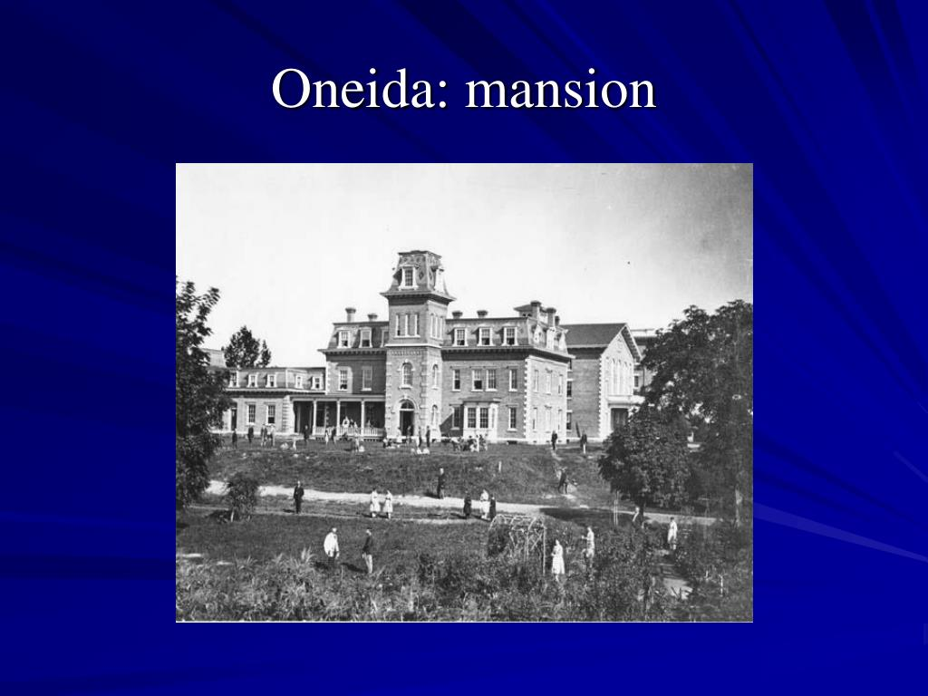 Oneida: mansion
