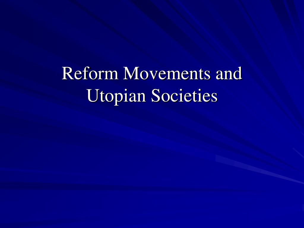 Reform Movements and