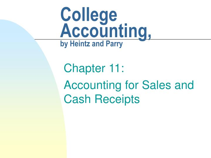 College accounting by heintz and parry l.jpg