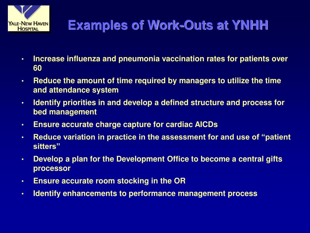 Examples of Work-Outs at YNHH