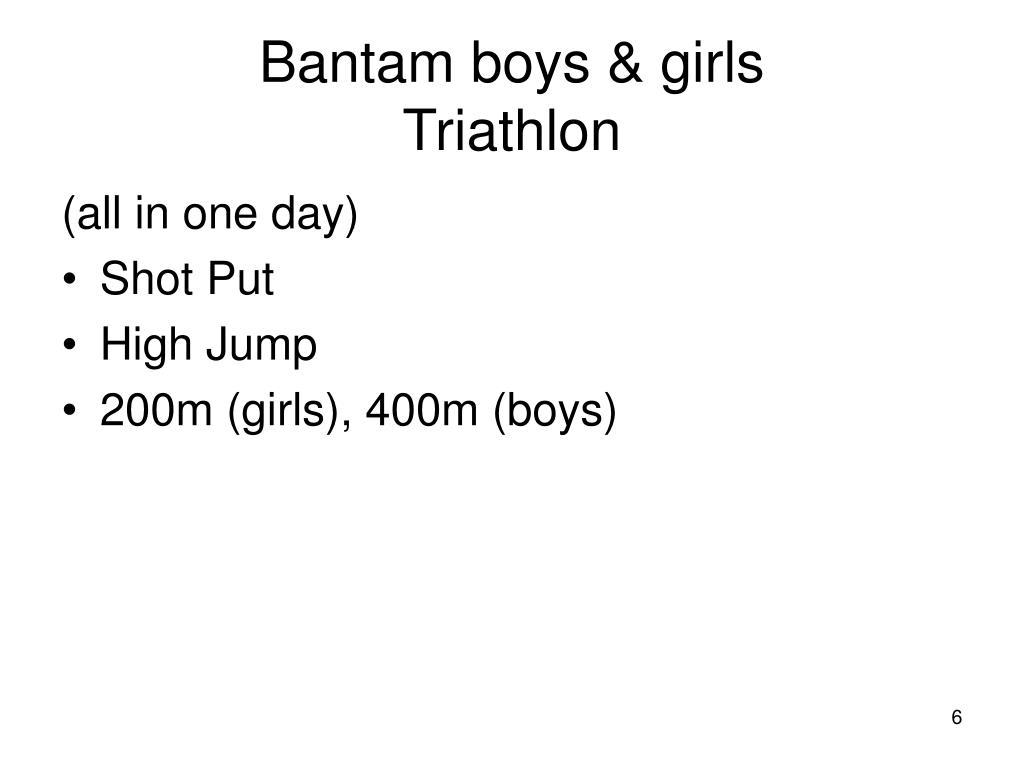 Bantam boys & girls