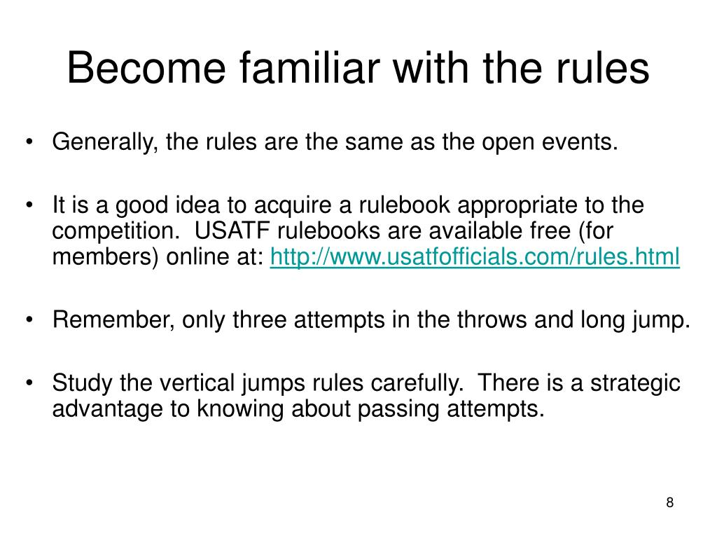 Become familiar with the rules