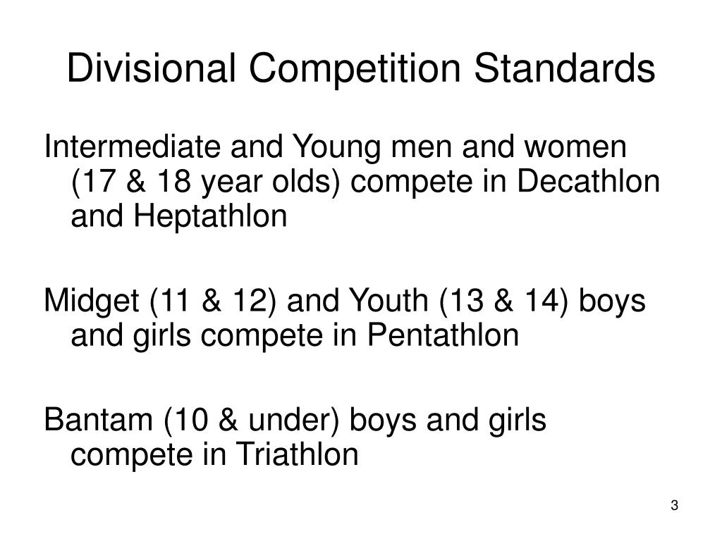Divisional Competition Standards