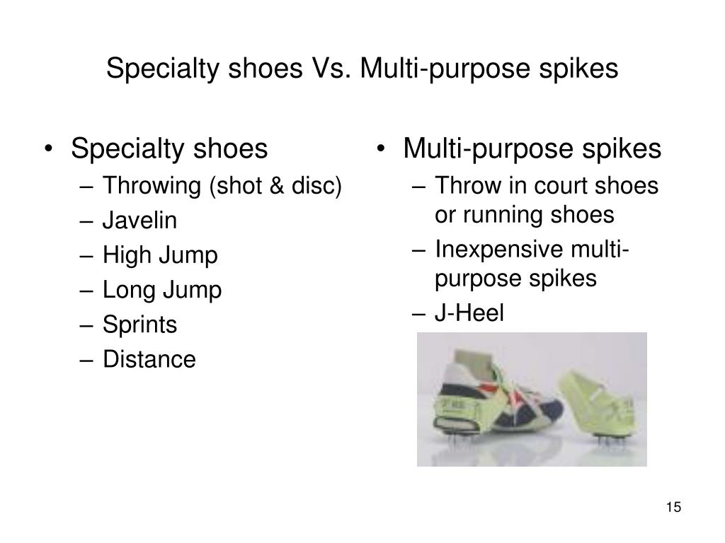 Specialty shoes