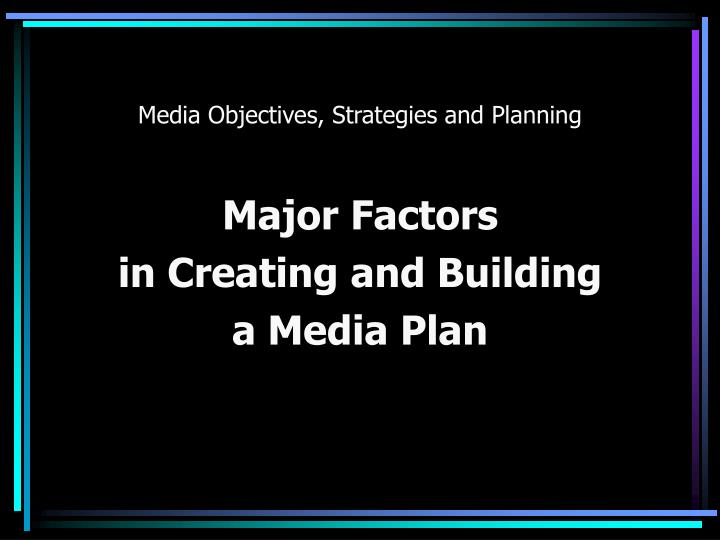 Media objectives strategies and planning