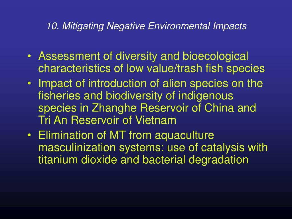 10. Mitigating Negative Environmental Impacts