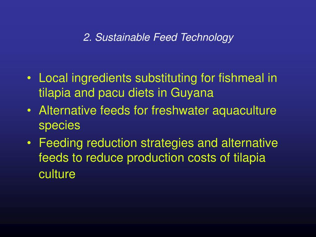 2. Sustainable Feed Technology