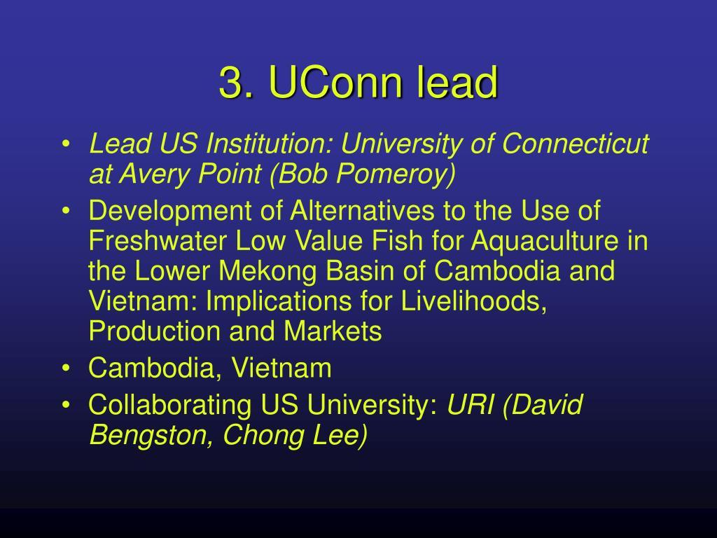 3. UConn lead