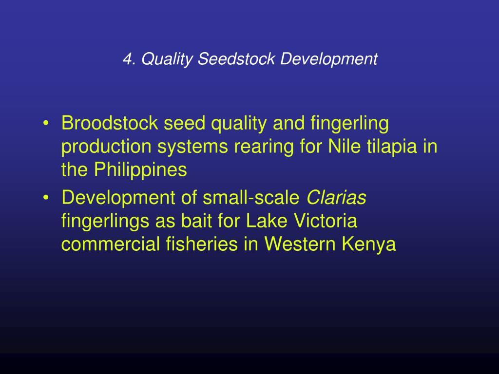 4. Quality Seedstock Development