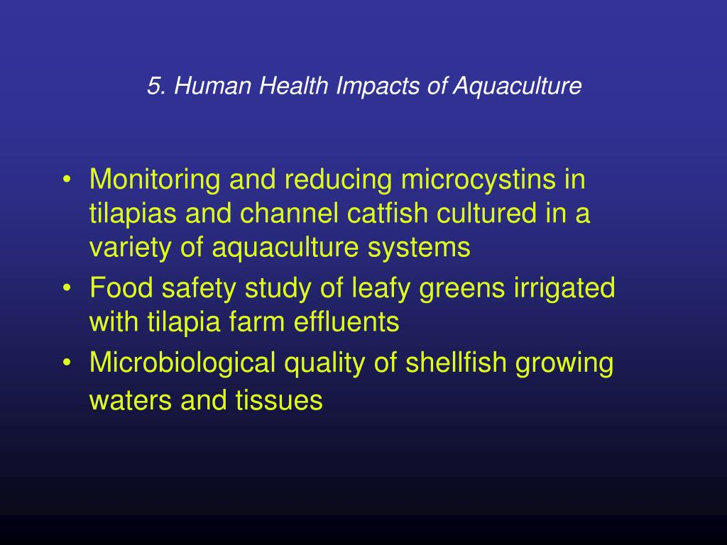 5. Human Health Impacts of Aquaculture