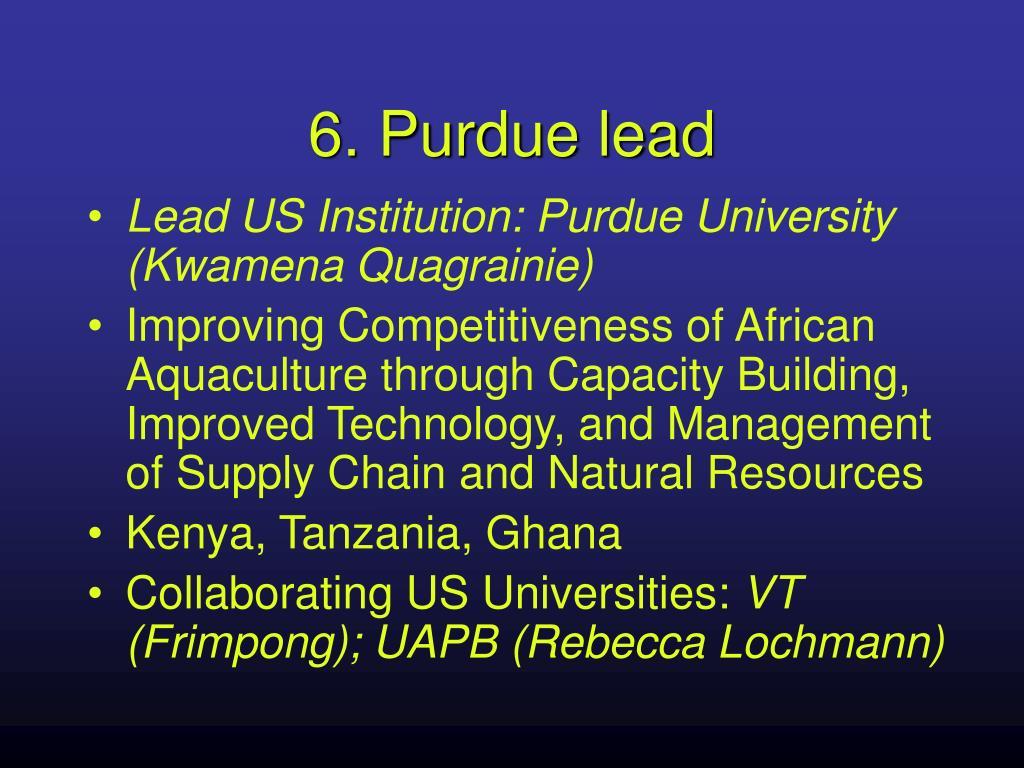 6. Purdue lead