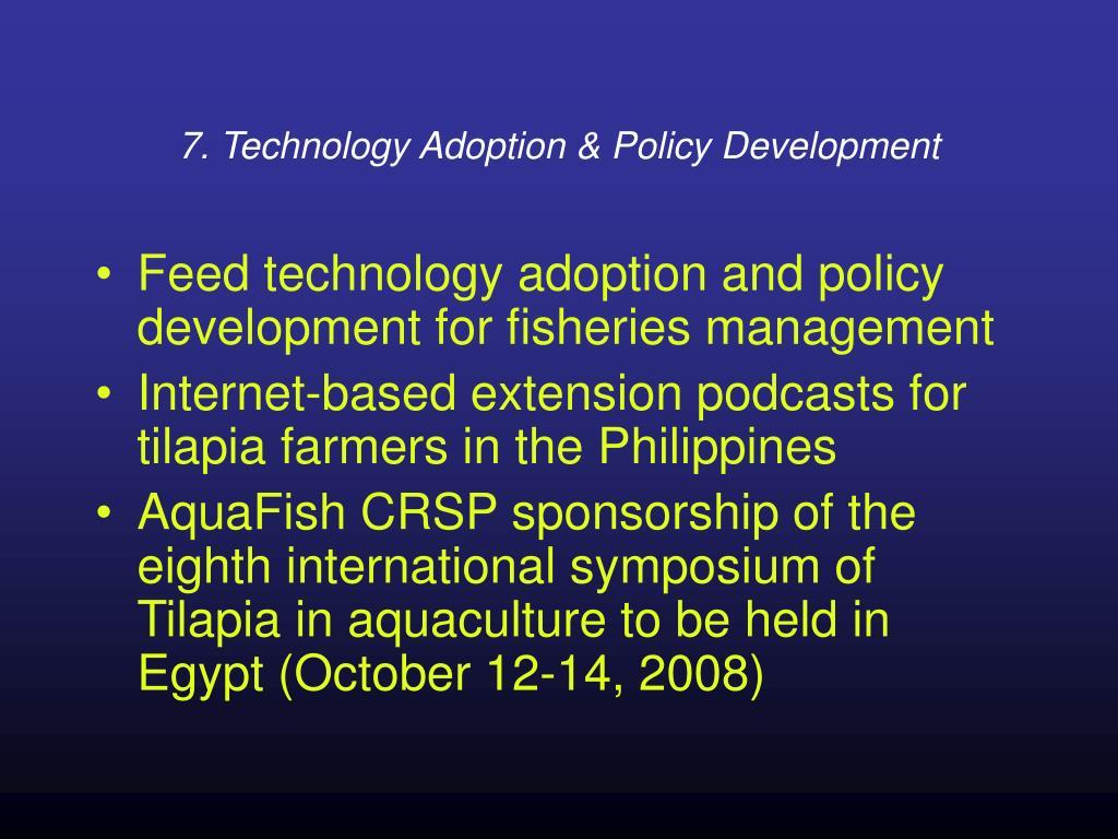 7. Technology Adoption & Policy Development
